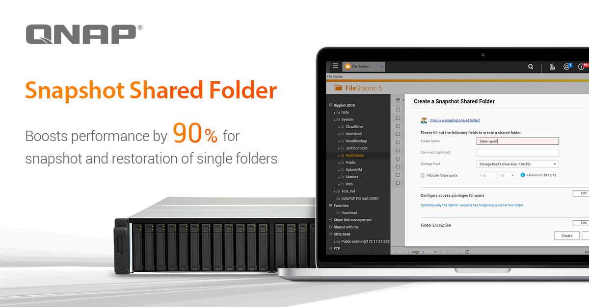 """QNAP giới thiệu """"Snapshot Shared Folder"""" giúp tăng hiệu năng tới 90% đối với Snapshot"""